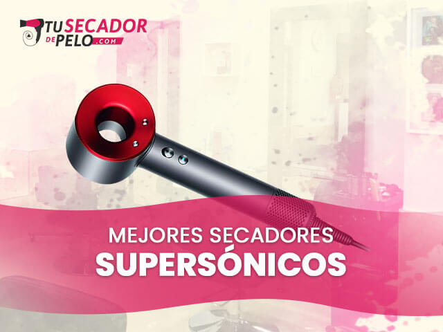 ranking-secador-supersonicos