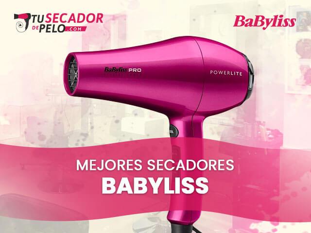 Mejores Secadores de Pelo Babyliss 1